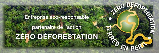 Entreprise éco-responsable, partenaire de l'action Zéro Déforestation